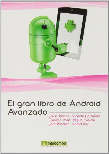 El Gran Libro de Android  avanzado: 1