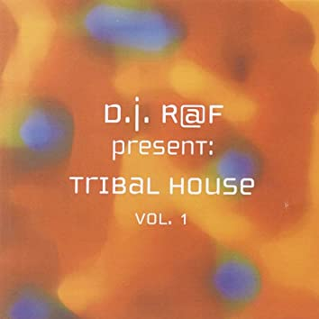 Tribal House, Vol. 1