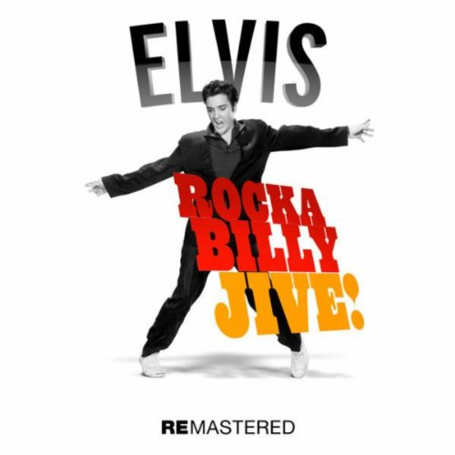 Elvis Presley - Rockabilly Jive!