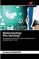 Biotechnology Microbiology: Rhizospheric microorganisms for the biocontrol of phytopathogenic fungi.