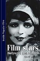 Film Stars: Hollywood And Beyond (Inside Popular Film)