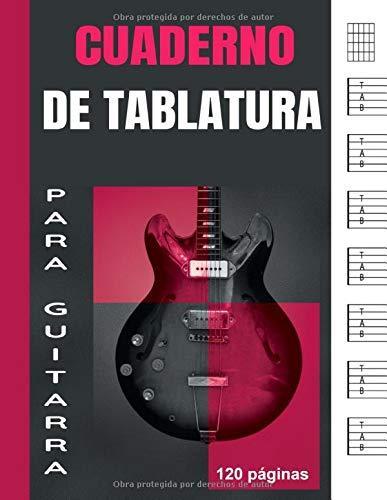 Cuaderno de Tablatura para Guitarra: Libro de partituras en blanco para guitarristas aficionados y profesionales | 7 tabs por página | 120 páginas | idea del regalo