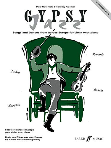 Gypsy Jazz: Intermediate Level: (Violin and Piano) (Violin Piano) (Faber...