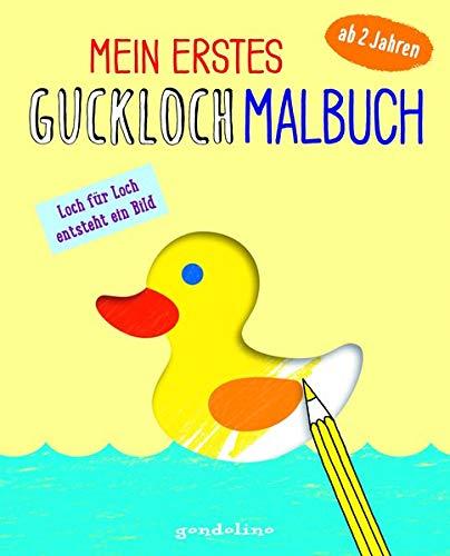 Mein erstes Guckloch-Malbuch für Kinder ab 2 Jahre (Entchen). Ein Kreativ-Mitmachbuch zum Ausmalen und Fertigmalen: Loch für Loch und Seite für Seite entsteht dein eigenes Bild!