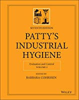 Patty's Industrial Hygiene, Evaluation and Control (Patty's Industrial Hygiene, Volume 2)