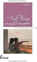 Trois Nuage au pays des nénuphars (French Edition)
