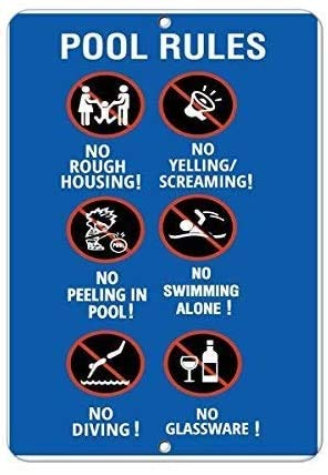 Metallschild Aluminium Schild Pool Rules No Rough Housing Yelling Peeing Swimming Alone für Outdoor & Indoor 30,5 x 20,3 cm