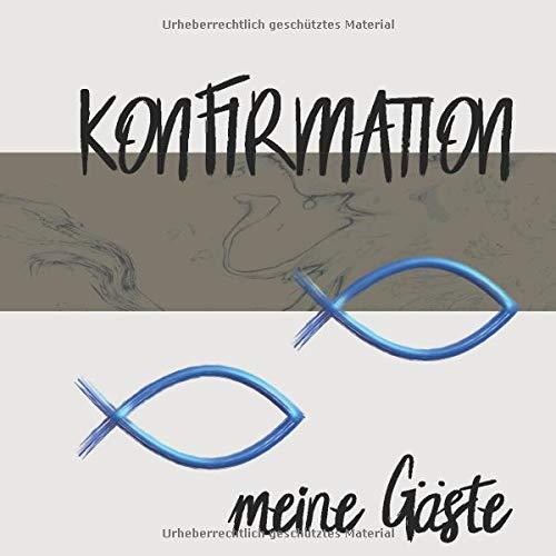 Konfirmation Gästebuch: Ein tolles Geschenk zur Konfirmation und eine schöne Erinnerung an das...
