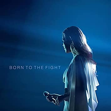 Born to the Fight