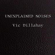 Unexplained Noises