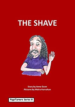 The Shave: PageTurners Series 8 by [Anne Dunn, Moira Hanrahan]