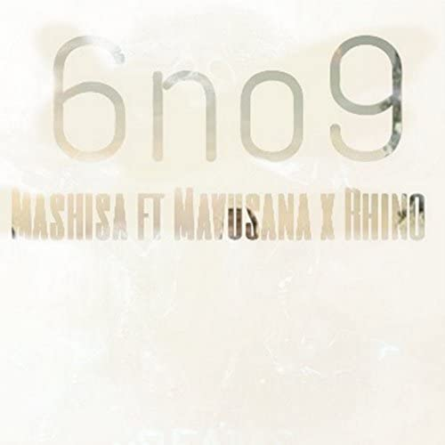 Mashisa feat. Mavusana & Rhino