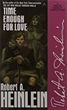 Time Enough for Love by Heinlein, Robert A.(August 15, 1988) Mass Market Paperback