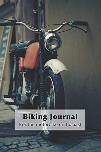 Biking Journal - For the motorbiking enthusiast: The ultimate compact log book to track your biking trips, achievement and statistics for each ... motor bike on retro street cover art design