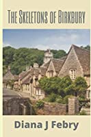 The Skeletons of Birkbury 198104986X Book Cover