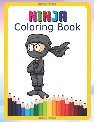 Ninja Coloring Book: Cartoon Warrior Ninjas in Action Coloring Books For Kids Coloring Pages for toddlers Filled With Lots of Ninja Heroes