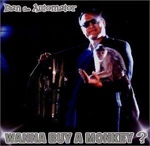 Wanna Buy A Monkey? by Dan the Automator (2002-02-19)