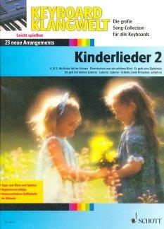 KINDERLIEDER 2 - arrangiert für Keyboard [Noten / Sheetmusic] Komponist: BOARDER STEVE aus der Reihe: KEYBOARD KLANGWELT