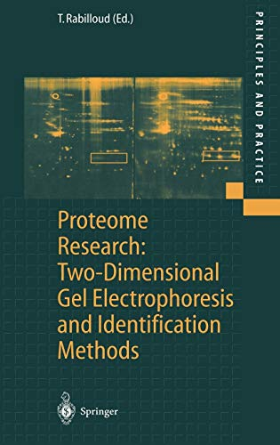Proteome Research: Two-Dimensional Gel Electrophoresis and Identification Methods (Principles and Practice)