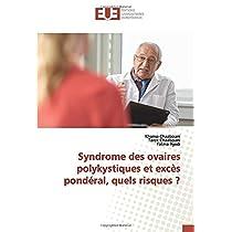 Syndrome des ovaires polykystiques et excès pondéral, quels risques ?