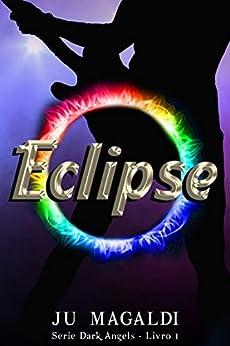 Eclipse (Dark Angels) por [Ju  Magaldi]