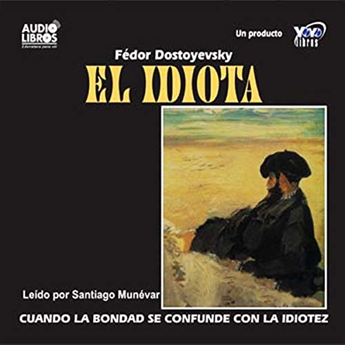 El Idiota [The Idiot] audiobook cover art