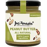 Jus Amazin Creamy Organic Peanut Butter - Unsweetened (200g) | 31% Protein | Plant-Based Nutrition | 100% Organic Peanuts | Zero Additives | Vegan | Dairy Free | 100% Organic Ingredients