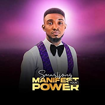 Manifest your power