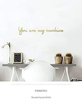 Wall Decor Stickers Babes Kids Bedroom desks Desktop 'You are My Sunshine' (Gold)