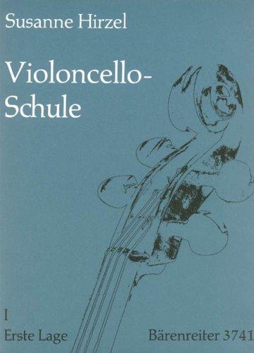Violoncello-Schule 1: Erste Lage: Lehrgang für Anfänger und Fortgeschrittene bis zur 7. Lage