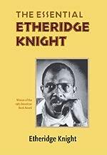 The Essential Etheridge Knight[ESSENTIAL ETHERIDGE KNIGHT][Paperback]