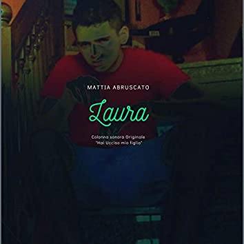 """Laura (From """"Hai Ucciso mio figlio"""") [Remastered]"""