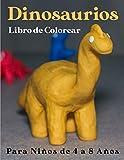 Dinosaurios Libro de Colorear para Niños de 4 a 8 Años: 50 dibujos de dinosaurios realistas para niños y niñas de 4 a 8 años, Libro mágico de ... de dinosaurios para niños (Spanish Edition)