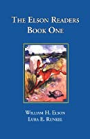 The Elson Readers: Book One