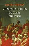 De Gaulle / Mitterrand : les vies parallèles