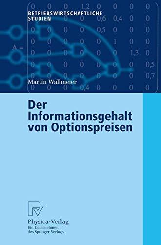 Der Informationsgehalt von Optionspreisen (Betriebswirtschaftliche Studien)