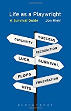 Life As A Playwright: A Survival Guide