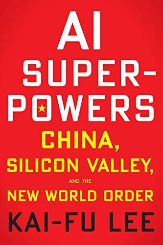 AI Superpowers China Silicon Valley and the New World Order product image