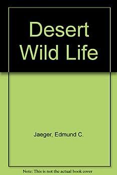 Hardcover Desert Wildlife by Edmund C. Jaeger (1961-06-02) Book