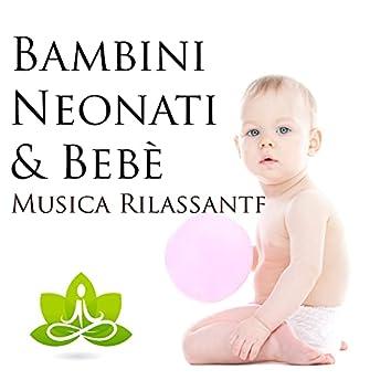 Bambini, Neonati & Bebè - Musica Rilassante