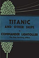 Titanic and Other Ships