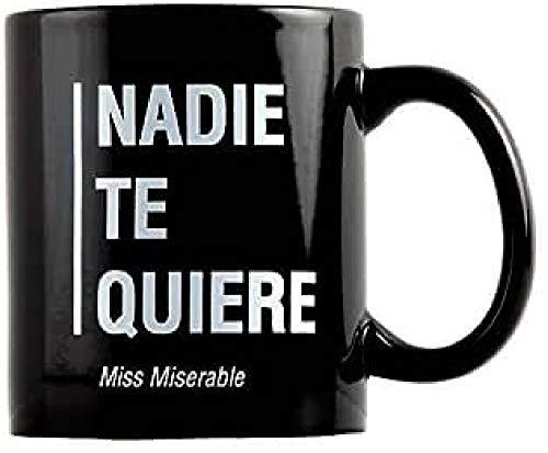 Miss Miserable Mensaje Nadie te Quiere Taza Desayuno graciosas-Tazas de café Hombre-Regalo...
