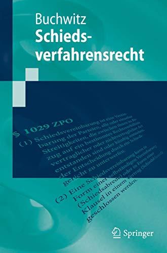 Schiedsverfahrensrecht (Springer-Lehrbuch)