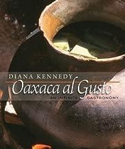 Oaxaca Al Gusto( An Infinite Gastronomy)[OAXACA AL GUSTO][Hardcover]