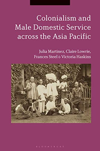 Colonialism and Male Domestic Service across the Asia Pacific (English Edition)