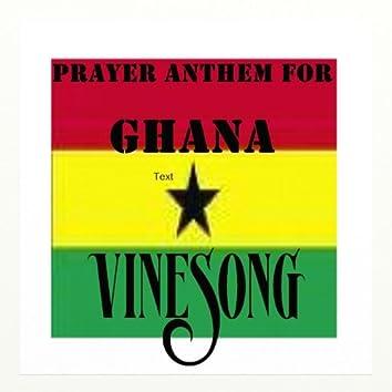Vinesong, Prayer Anthem For Ghana