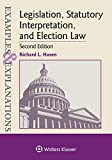 Image of Legislation, Statutory Interpretation, and Election Law (Examples & Explanations)