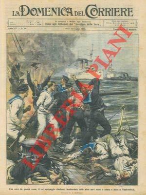 Nave da guerra russa, il cui equipaggio si ribellava, bombardata dalle altre navi russe e colata a picco a Vladivostock.