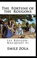 The Fortune of the Rougons(Les Rougon-Macquart #1) Annotated