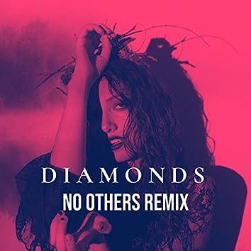 Diamonds (No Others Remix)